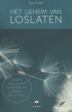 Het geheim van loslaten - Guy Finley (ISBN 9789401301831)