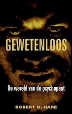 Gewetenloos - Robert D. Hare (ISBN 9789038921549)