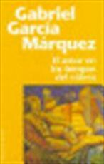 El amor en los tiempos del cólera - Gabriel García Márquez (ISBN 9788401242304)