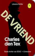 De vriend - Charles den Tex (ISBN 9789462370005)