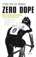 Zero dope - Frank van de Winkel (ISBN 9789020996111)