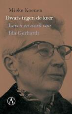 Dwars tegen de keer - Mieke Koenen (ISBN 9789025303808)