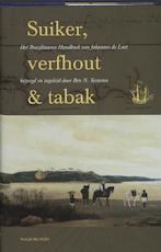 Suiker, verfhout & tabak - Johannes de Laet (ISBN 9789057305849)