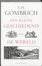 Kleine geschiedenis van de wereld - E.H. Gombrich (ISBN 9789035130005)