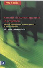 Kansrijk risicomanagement in projecten - T. Gevers, W. Hendrickx (ISBN 9789052614076)