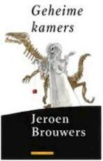 Geheime kamers - Jeroen Brouwers (ISBN 9789045011486)