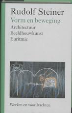 Vorm en beweging - Rudolf Steiner (ISBN 9789060385425)