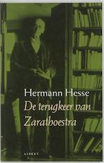 De terugkeer van Zarathoestra - Hermann Hesse (ISBN 9789059110441)