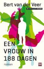 Een vrouw in 188 dagen - Bert van der Veer (ISBN 9789460680113)