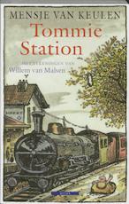 Tommie Station - Mensje van Keulen