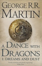 Song of ice and fire (05 part 1): dance with dragons: dreams and dust