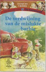 De verdwijning van de mislukte barbie - Jacques Vriens (ISBN 9789047520887)
