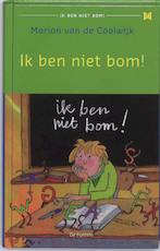 Ik ben niet bom ! - Marion van de Coolwijk (ISBN 9789026125782)