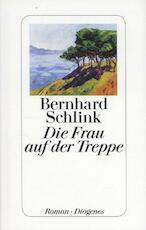 Die Frau auf der Treppe - Bernhard Schlink (ISBN 9783257069099)