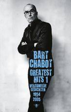 Greatest Hits 1 - Bart Chabot (ISBN 9789023454922)