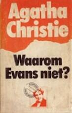 Waarom Evans niet? - Agatha Christie, Chr Daling (ISBN 9789021809342)