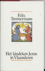 Het kindeken Jezus in Vlaanderen - F. Timmermans