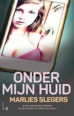Onder mijn huid - Marlies Slegers (ISBN 9789021016641)