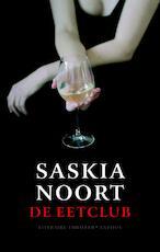 De eetclub - Saskia Noort (ISBN 9789041413482)