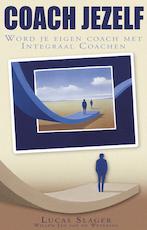 Coach jezelf - Lucas Slager, Lucas Slager, Willem Jan van de Wetering (ISBN 9789055991426)