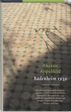 Badenheim 1939 - Aharon Appelfeld (ISBN 9789041413321)