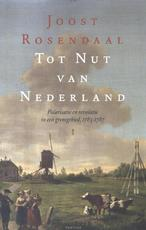 Tot nut van Nederland - Joost Rosendaal, Joost Rosendaal (ISBN 9789460040597)