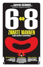 6 tot 8 zwarte mannen - David Sedaris (ISBN 9789048806676)
