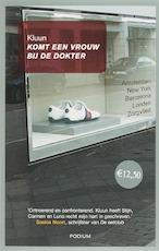 Komt een vrouw bij de dokter - Kluun (ISBN 9789057591662)