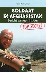 Soldaat in Afghanistan - Achim Wohlgethan (ISBN 9789077895498)