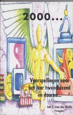 2000 - J.C. van der Heide, Jan C. van der Heide (ISBN 9789065860033)
