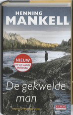 De gekwelde man - Henning Mankell (ISBN 9789044517545)