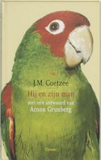 Hij en zijn man - John Maxwell Coetzee, Arnon Grunberg (ISBN 9789059360587)