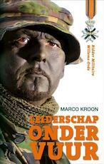 Leiderschap onder vuur - Marco Kroon (ISBN 9789082003604)