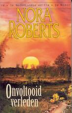 Onvoltooid verleden - Nora Roberts (ISBN 9789461700599)