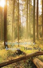 Wat gebeurt er als je dood gaat? - Hans Stolp (ISBN 9789020208771)