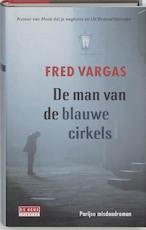 De man van de blauwe cirkels - Fred Vargas (ISBN 9789044503418)