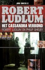 Het Cassandra verbond - Robert Ludlum (ISBN 9789024563562)