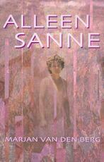 Alleen Sanne - Marjan van den Berg (ISBN 9789000317226)