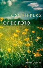 Op de foto - K. Schippers