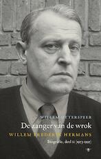 De zanger van de wrok - Willem Otterspeer (ISBN 9789023488682)