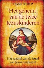 Het geheim van de twee Jezuskinderen - Hans Stolp (ISBN 9789020299311)