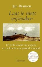 Laat je niets wijsmaken - Jan Bransen (ISBN 9789086871476)