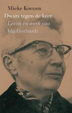 Dwars tegen de keer - Mieke Koenen (ISBN 9789025303815)