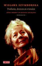 Wislawa Szymborska - Anna Bikont (ISBN 9789044527773)