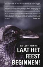 Laat het feest beginnen! - Niccolò Ammaniti (ISBN 9789048817825)