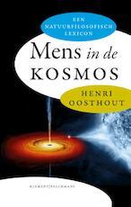 Mens in de kosmos - Henri Oosthout (ISBN 9789086871483)
