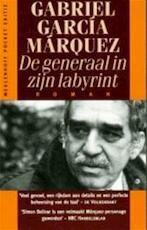 Generaal in zijn labyrint - Gabriel Garcia Marquez (ISBN 9789029044530)
