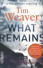 What Remains - Tim Weaver (ISBN 9781405913485)