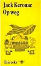 Op weg - Jack Kerouac, John Vandenbergh (ISBN 9789023421016)