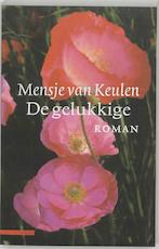 De gelukkige - Mensje van Keulen (ISBN 9789045004037)